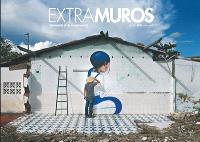 Extramuros : chroniques d'un globe-painter