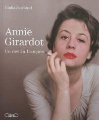 Annie Girardot : un destin français