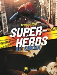 Les super héros au cinéma