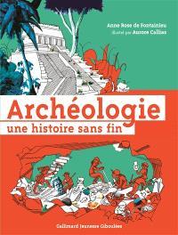 Archéologie, une histoire sans fin