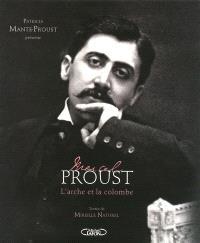 Marcel Proust : l'arche et la colombe