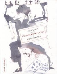 Peter Knapp dessine L'écriture ou la vie de Jorge Semprun
