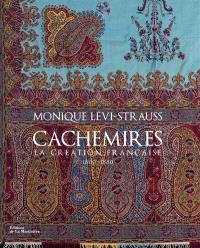 Cachemires : la création française : 1800-1880