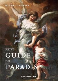 Petit guide du paradis