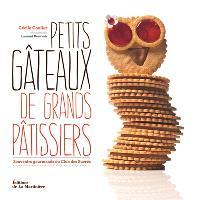 Petits gâteaux de grands pâtissiers : souvenirs gourmands du Club des sucrés