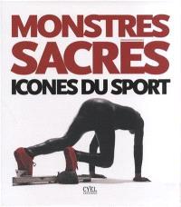 Monstres sacrés : icônes du sport