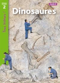 Dinosaures, cycle 2 : niveau de lecture 2