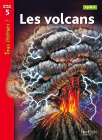 Les volcans, cycle 3 : niveau de lecture 5