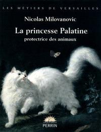 La princesse Palatine, protectrice des animaux