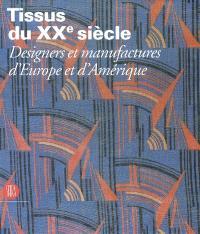 Tissus du XXe siècle : designers et manufactures d'Europe et d'Amérique