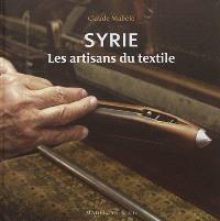 Syrie : les artisans du textile
