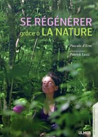Se régénérer grâce à la nature