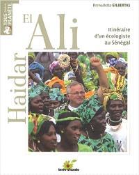 Haidar el-Ali : itinéraire d'un écologiste au Sénégal