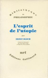 L'Esprit de l'utopie : version de 1923 modifiée