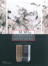 MM personal : les archives privées de Marilyn Monroe