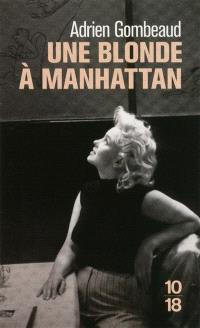 Une blonde à Manhattan : Ed Feingersh et Marilyn Monroe