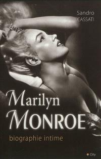 Marilyn Monroe, biographie intime