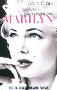Une semaine avec Marilyn