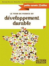 Le tour de France du développement durable : 30 solutions concrètes