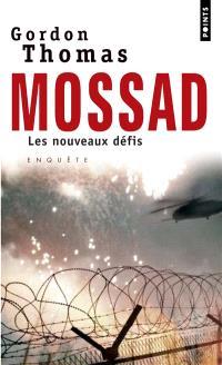 Mossad : les nouveaux défis : enquête
