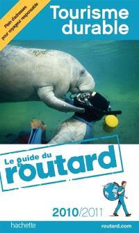 Tourisme durable : 2010-2011