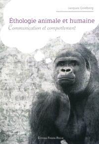 Ethologie animale et humaine : communication et comportement