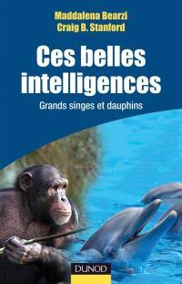Ces belles intelligences : grands singes et dauphins