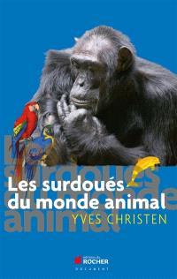 Les surdoués du monde animal