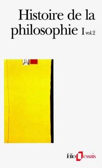 Histoire de la philosophie. Volume 1-2, Antiquité, Moyen Age