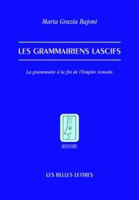 Les grammairiens lascifs : la grammaire à la fin de l'Empire romain