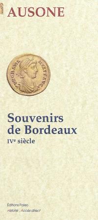 Souvenirs de Bordeaux : IVe siècle