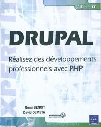Drupal : réalisez des développements professionnels avec PHP
