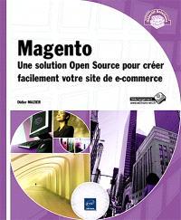 Magento : créer un site de e-commerce