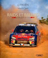 Raids et rallyes : les défis sportifs de Citroën