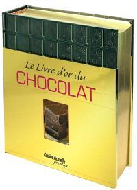 Le livre d'or du chocolat