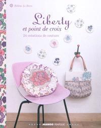 Liberty et point de croix : 24 créations de couture