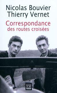 Correspondance des routes croisées : 1945-1964
