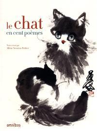 Le chat en cent poèmes