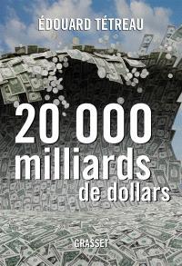20.000 milliards de dollars : le nouveau défi américain