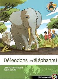 Les Sauvenature. Volume 8, Défendons les éléphants !