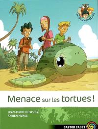 Les Sauvenature. Volume 2, Menace sur les tortues !