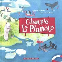 Chaude la planète : album citoyen