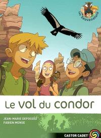Les Sauvenature. Volume 4, Le vol du condor