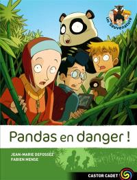 Les Sauvenature. Volume 1, Pandas en danger !