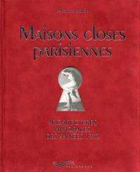 Maisons closes parisiennes : architectures immorales des années 1930