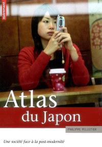 Atlas du Japon : une société face à la post-modernité