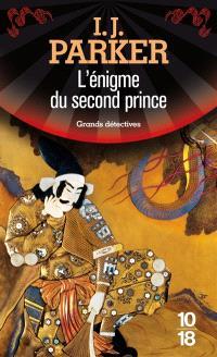 Une enquête de Sugawara Akitada. Volume 5, L'énigme du second prince