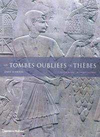 Les tombes oubliées de Thèbes : vivre au paradis