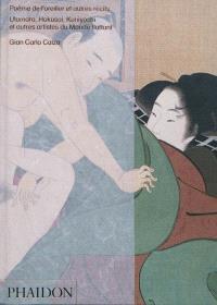 Poèmes de l'oreiller : et autres récits : Utamaro, Hokusai, Kuniyoshi et autres artistes du monde flottant