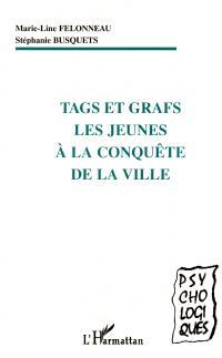 Tags et grafs : les jeunes à la conquête de la ville...
